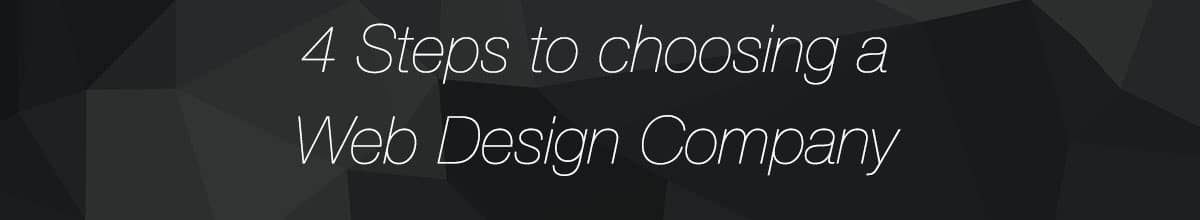4 steps to choose web design company