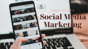 How to do Social Media Marketing
