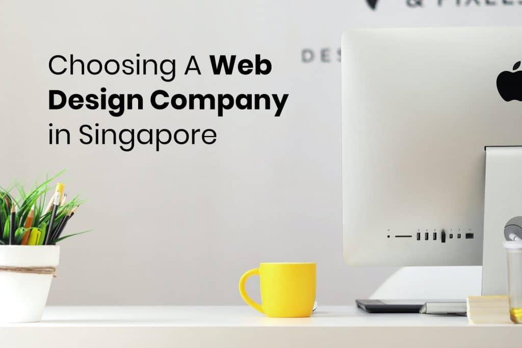 Choosing A Web Design Company in Singapore
